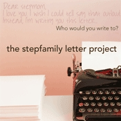 stepfamily-letter-project